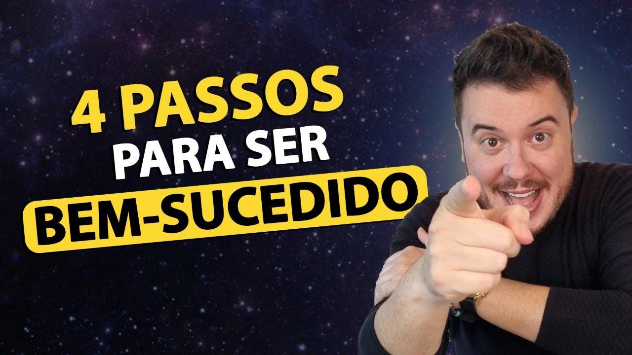 4 PASSOS PARA SER BEM-SUCEDIDO | CÍRCULO DO SUCESSO CONSTANTE