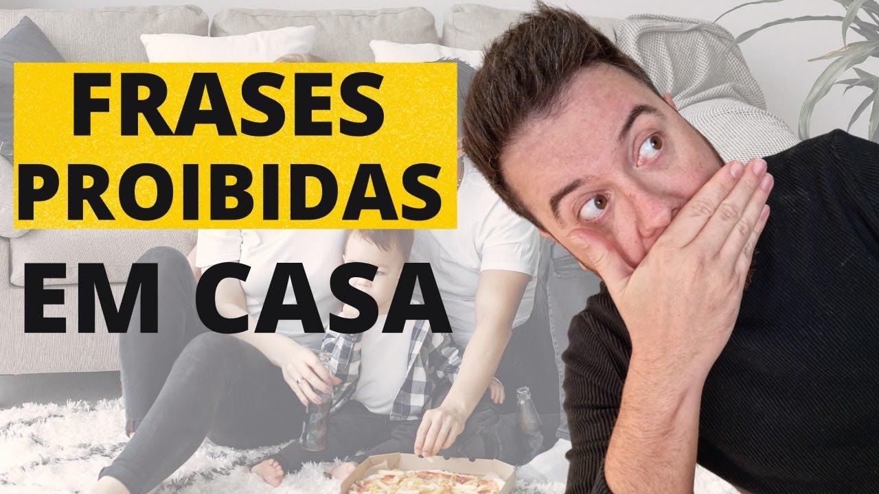 3 FRASES PROIBIDAS DENTRO DE CASA | JAMAIS FALE ISSO NA SUA CASA